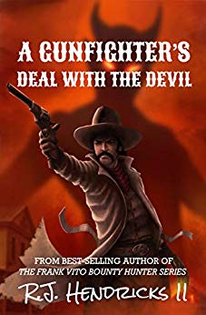 Free: A Gunfighter's Deal With The Devil (Book 1)