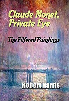 Free: Claude Monet, Private Eye: The Pilfered Paintings