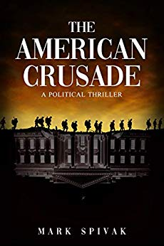 The American Crusade: A Political Thriller