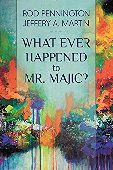 What Ever Happened to Mr. MAJIC?