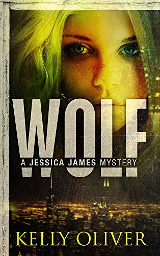 Free: WOLF: A Suspense Thriller (Jessica James Mysteries Book 1)