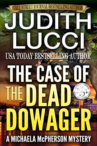 The Case of the Dead Dowager (Michaela McPherson Book 2)