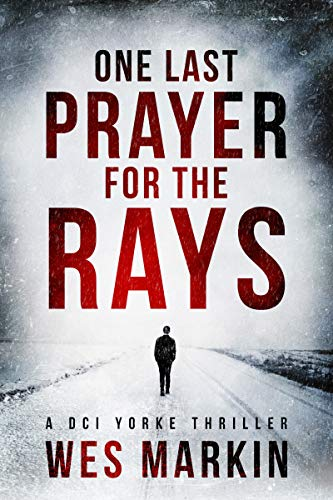 Free: One Last Prayer for the Rays (Crime Thriller)