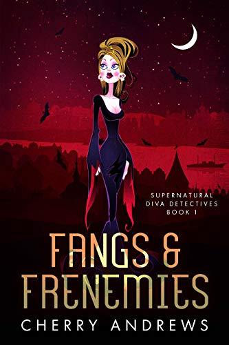 Fangs and Frenemies