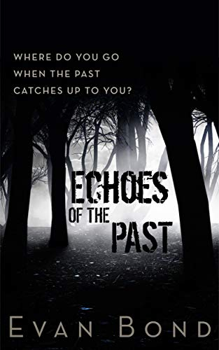 Echoes of the Past