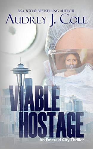 Viable Hostage