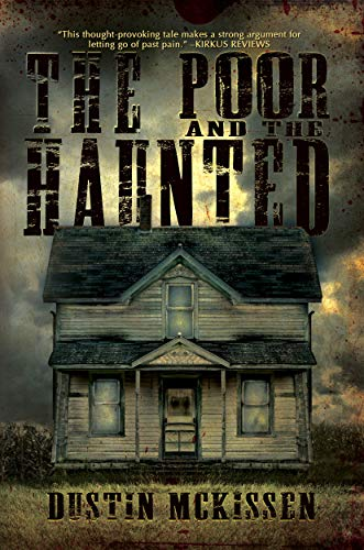 Free: The Poor and the Haunted