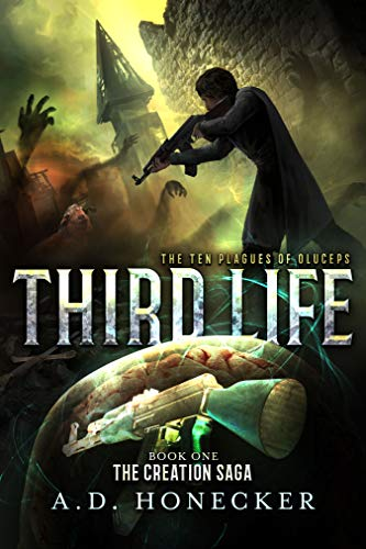Third Life: The Ten Plagues Of Oluceps