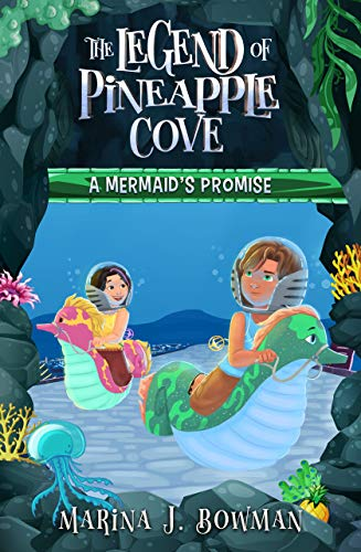 Free: A Mermaid's Promise (The Legend of Pineapple Cove, Book 2)