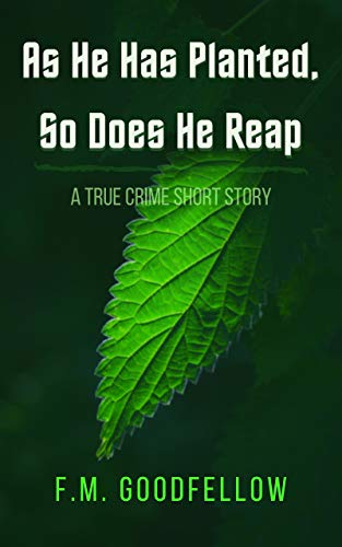 Free: As He Has Planted, So Does He Reap