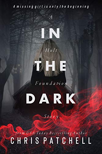 Free: In the Dark: A Holt Foundation Story