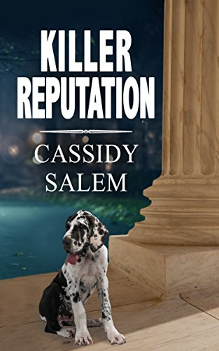 Killer Reputation (Adina Donati, Accidental Sleuth Book 3)
