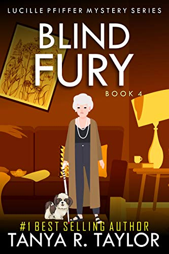 BLIND FURY (Lucille Pfiffer Cozy Mystery)