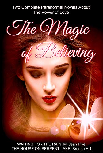 The Magic of Believing: Two Full-Length Paranormal Novels