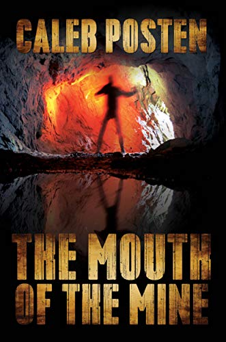 Free: The Mouth of the Mine