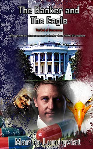 Free: The Banker and The Eagle