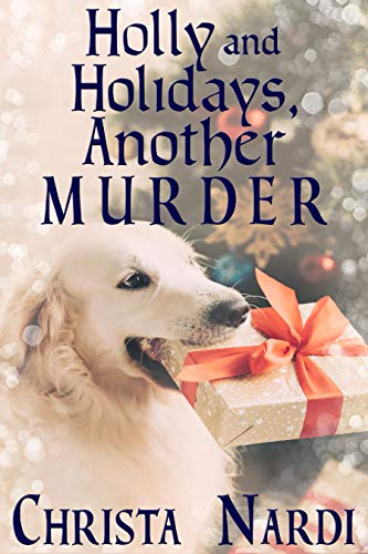 Holly and Holidays, Another Murder