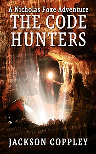The Code Hunters – A Nicholas Foxe Adventure