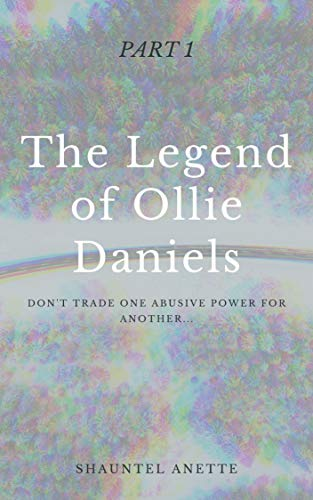 The Legend of Ollie Daniels