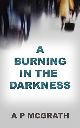 Free: A Burning in the Darkness
