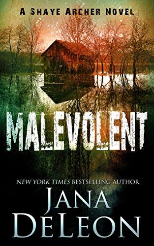 Free: Malevolent (Shaye Archer Series Book 1)