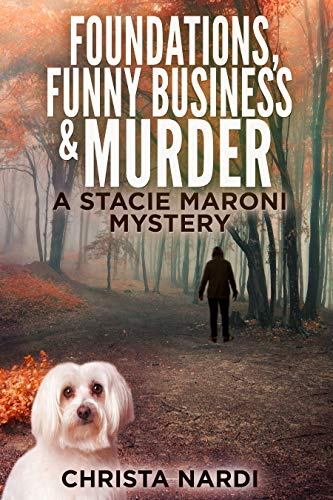 Foundations, Funny Business & Murder