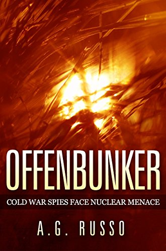 OFFENBUNKER: Cold War Spies Face Nuclear Menace
