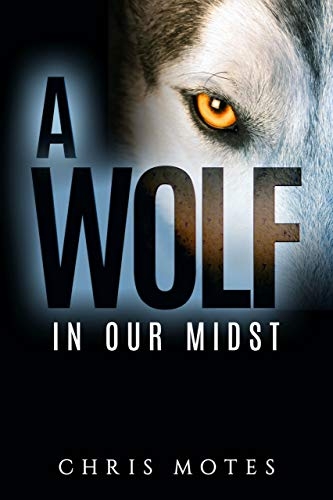 Free: A Wolf in Our Midst