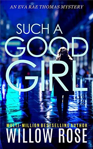 Such a Good Girl (Eva Rae Thomas Mystery Book 9)