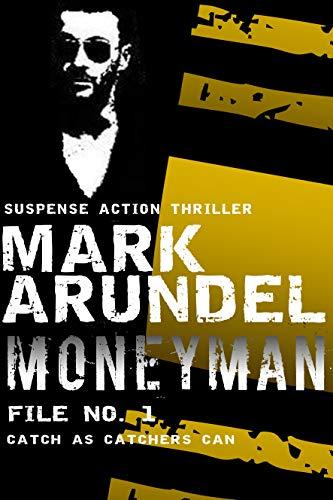 Free: Moneyman (Meriwether Files Book 1)