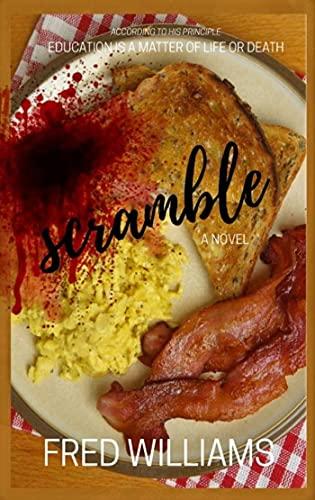 Scramble: A Perfect Recipe For Math, Murder, and Revenge