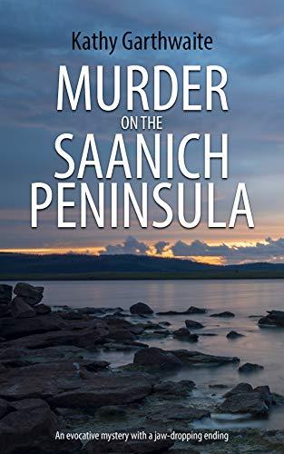 Free: Murder on the Saanich Peninsula