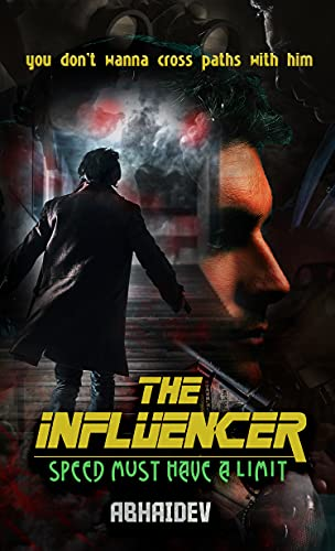 Free: The Influencer: Speed Must Have a Limit