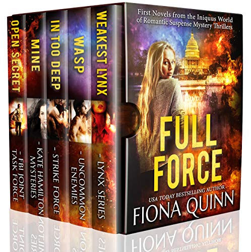 Full Force: First Novels from the World of Iniquus Romantic Suspense Mystery Thrillers