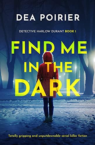 Find Me in the Dark