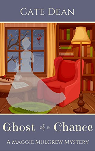 Free: Ghost of a Chance (Maggie Mulgrew Mysteries Book 1)