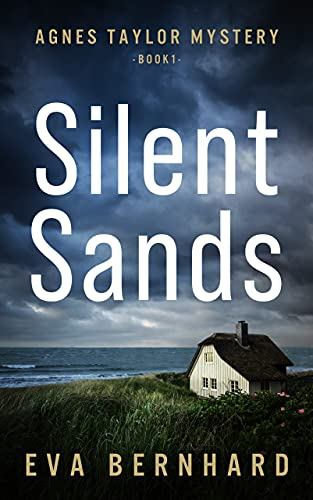 Free: Silent Sands (Agnes Taylor Mystery)