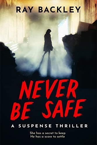 Never Be Safe
