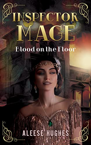 Inspector Mage: Blood on the Floor